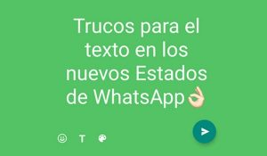 whatsapp-estados-texto-trucos