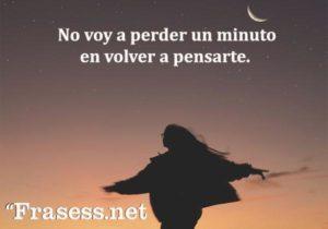 no_voy_a_perder_un_minuto_en_volver_a_pensarte_123_112_600