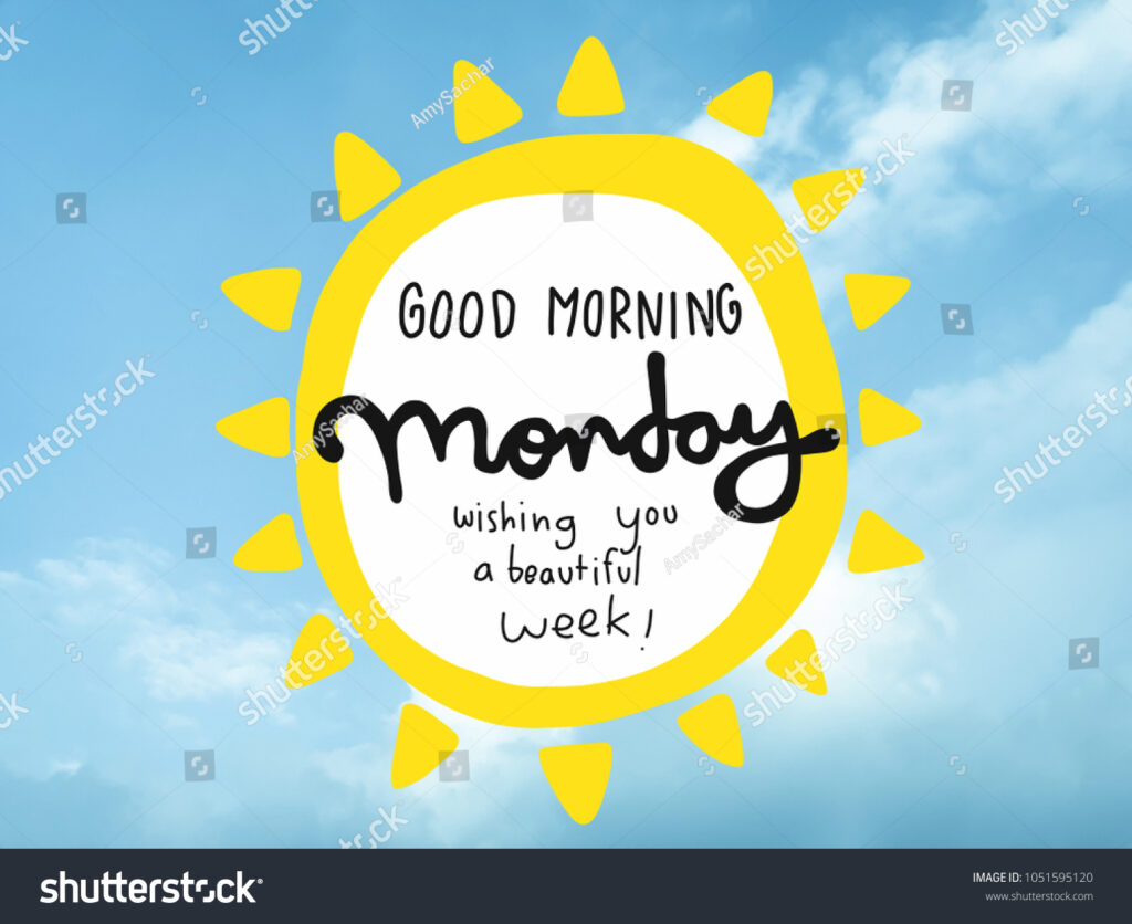 Good morning Monday  imagines